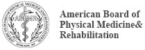 American Board of Physical Medicine and Rehabilitation